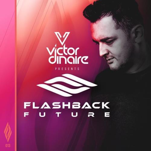 Victor Dinaire — Flashback Future 013 (2021-01-05)
