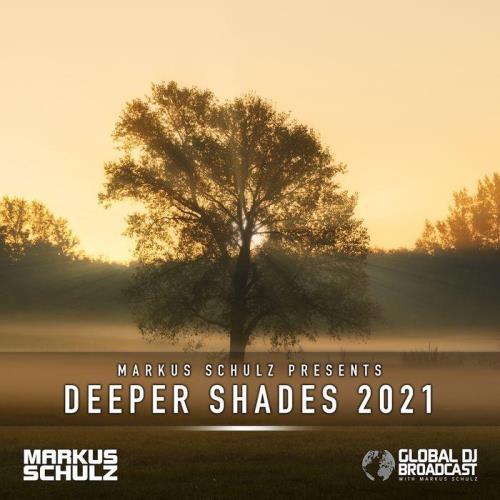 Markus Schulz — Global DJ Broadcast (2021-01-01) Deeper Shades 2021