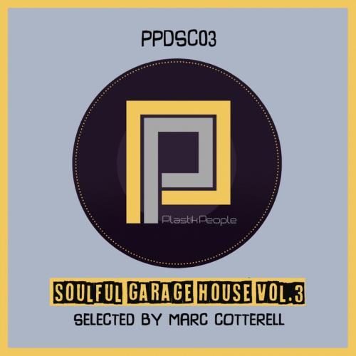 Soulful Garage House Vol 3 (2020)