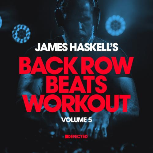James Haskell's Back Row Beats Workout Vol 5 (2021) FLAC