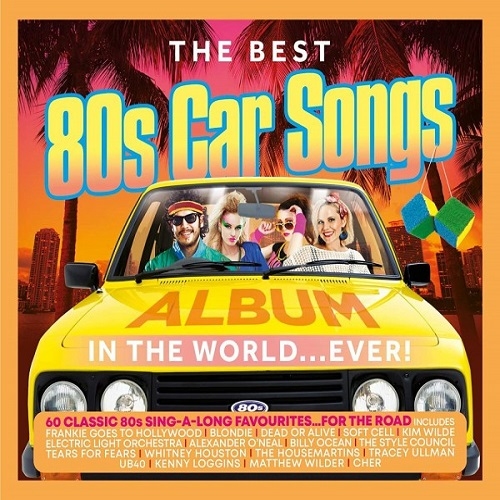 The Best 80's Car Songs In The World... Ever (2021)