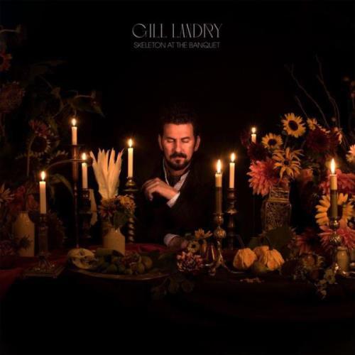 Gill Landry — Skeleton At The Banquet (2020)