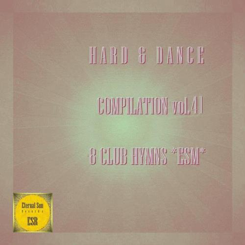 Hard & Dance Compilation Vol 41 (8 Club Hymns ESM) (2021)