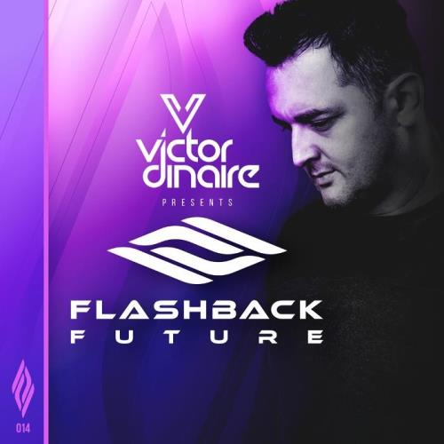 Victor Dinaire — Flashback Future 014 (2021-01-15)