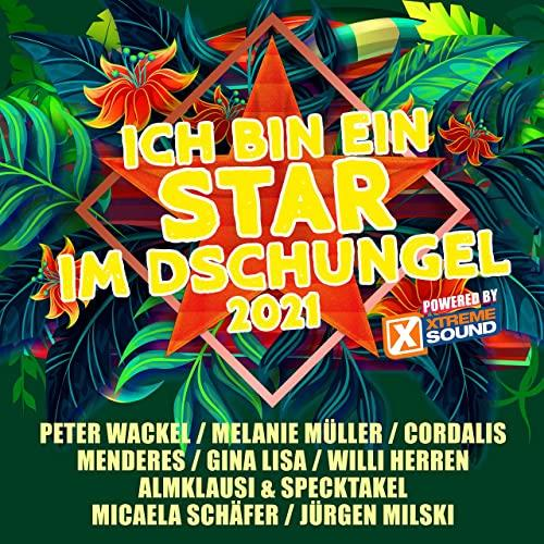 Ich Bin Ein Star Im Dschungel 2021 (Powered By Xtreme Sound) (2021)