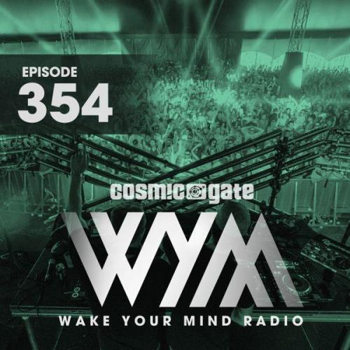 Cosmic Gate — Wake Your Mind Episode 354 (2021-01-15)