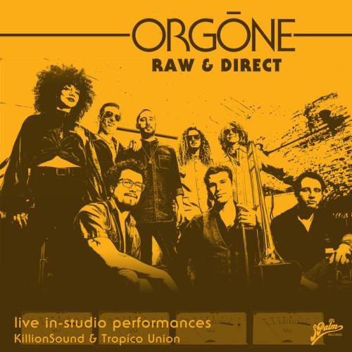 Orgone — Raw & Direct (2021)