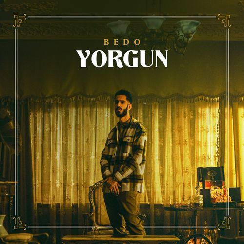 bedo - YORGUN EP (2021)