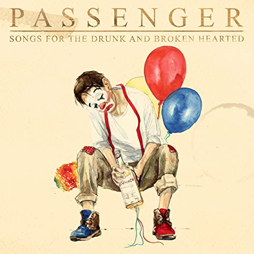 Passenger — Songs for the Drunk and Broken Hearted (Deluxe) (2020)