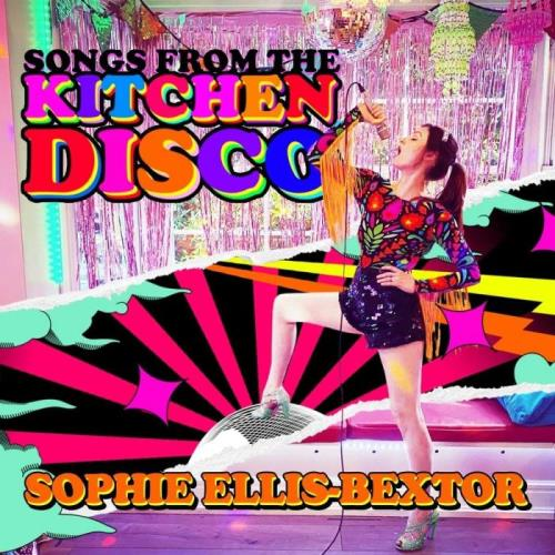 Sophie Ellis-Bextor — Songs From The Kitchen Disco (2020) FLAC