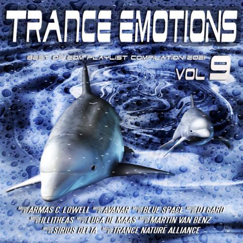 Trance Emotions, Vol. 9 (Best Of EDM Playlist Compilation 2021) (2021)