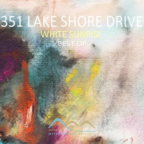 351 Lake Shore Drive — White Sunrise Best Of (2020)