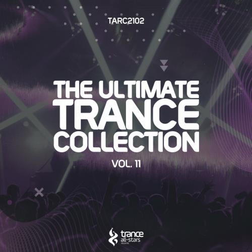The Ultimate Trance Collection Vol 11 (2021)