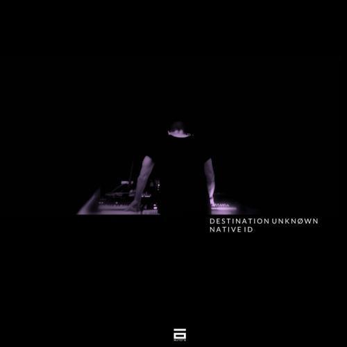 Destination Unknown — Native Id (2020)