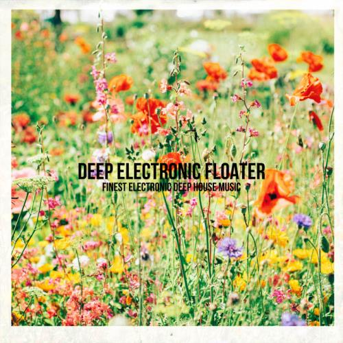 Good Vibes Only — Deep Electronic Floater (2020)