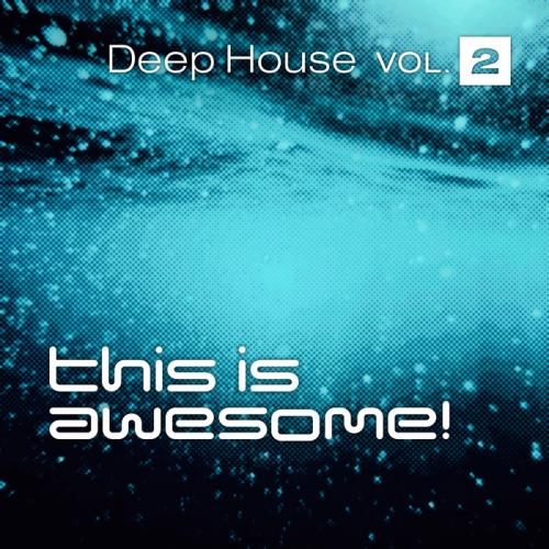This is Awesome: Deep House, Vol. 2 (2020)