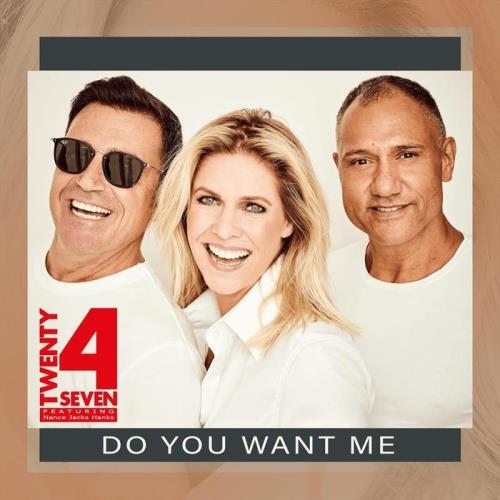 Twenty 4 Seven Feat Nance Jacks Hanks — Do You Want Me (Remixes) (2021)