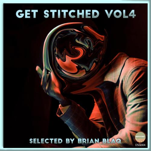 Getstitched Vol 4 (Selected By Brian Blaq) (2021)