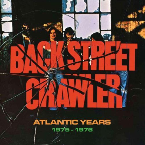 Backstreet Crawler — Atlantic Years 1975-1976 (2021) FLAC