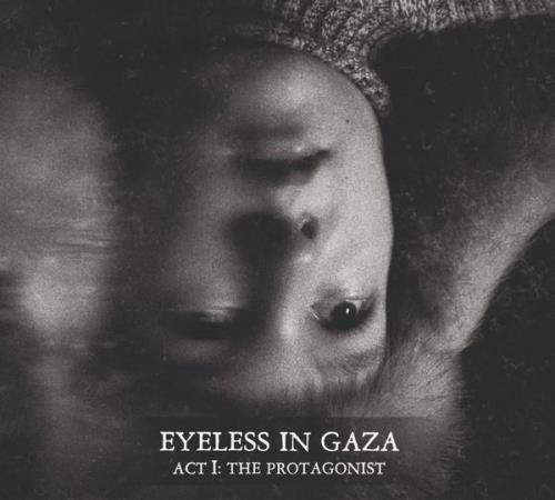 Eyeless In Gaza — Act I: The Protagonist (2020) FLAC