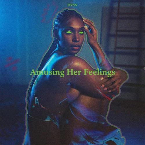 Dvsn — Amusing Her Feelings (Deluxe) (2021)