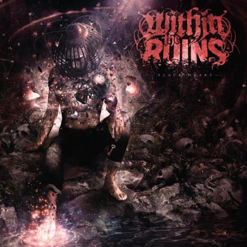 Within The Ruins — Black Heart (2020) FLAC