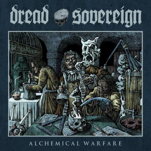 Dread Sovereign — Alchemical Warfare (2021)