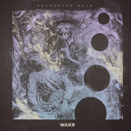 Wake — Devouring Ruin (2020) FLAC
