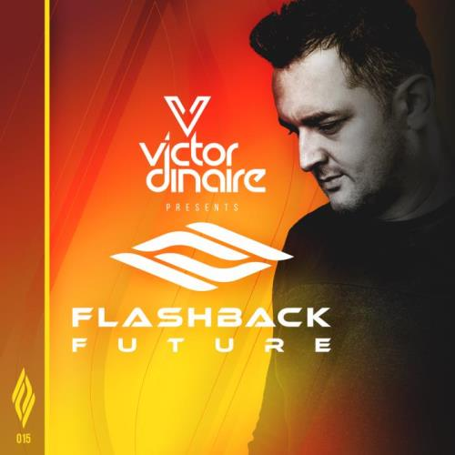 Victor Dinaire — Flashback Future 015 (2021-01-19)