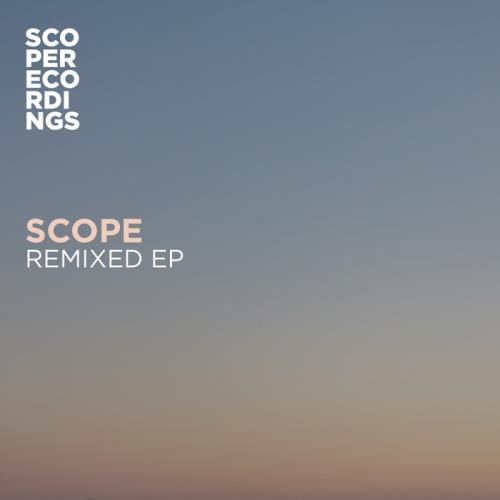 Scope — Remixed EP (2021)