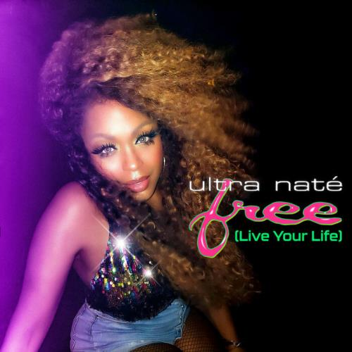 Ultra Nate — Free (Live Your Life) [Remixes] (2021)