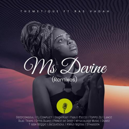 Themetique — Ms Devine (Remixes) (2021)