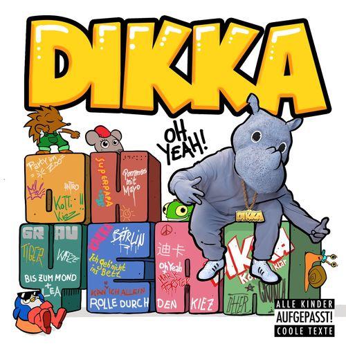 Dikka - Oh Yeah! (2021)