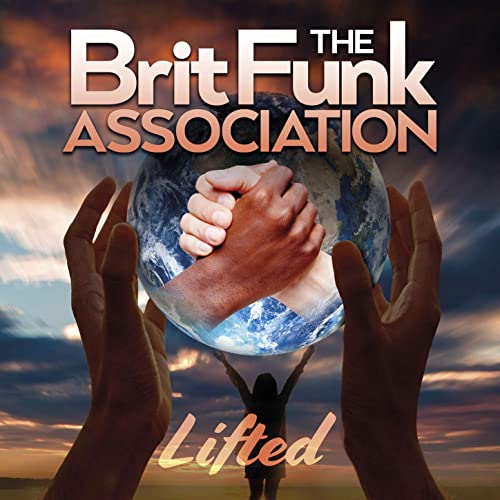 The Brit Funk Association — Lifted (Extended) (2020)