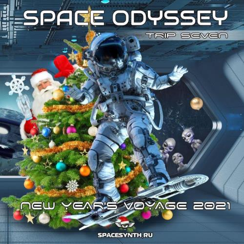 Space Odyssey — Trip Seven New Year's Voyage 2021 (2021) FLAC