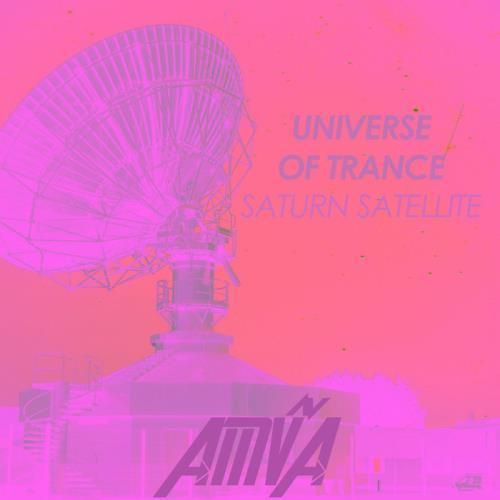 Universe Of Trance: Saturn Satellite (2021)