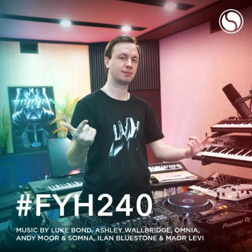 Andrew Rayel — Find Your Harmony Radioshow 240 (2021-01-20)