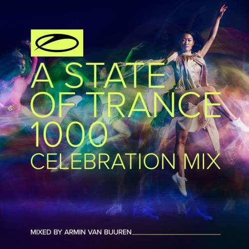 Armin van Buuren & Ruben de Ronde — A State Of Trance 1000 (ASOT Top 1000: Final 50) (2021-01-21)