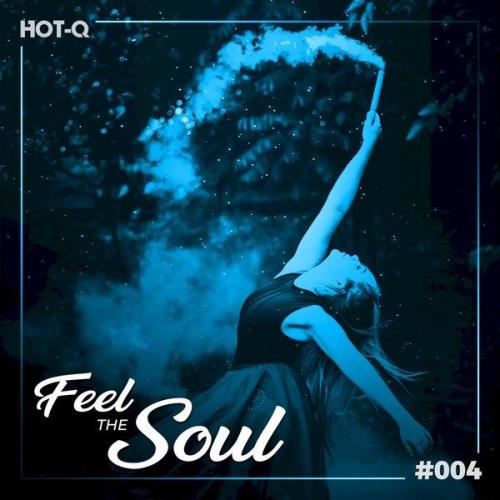 Feel The Soul 004 (2021)