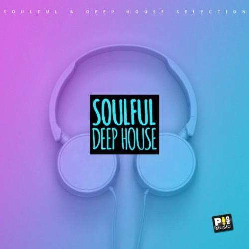 Soulfull & Deep House (2021)