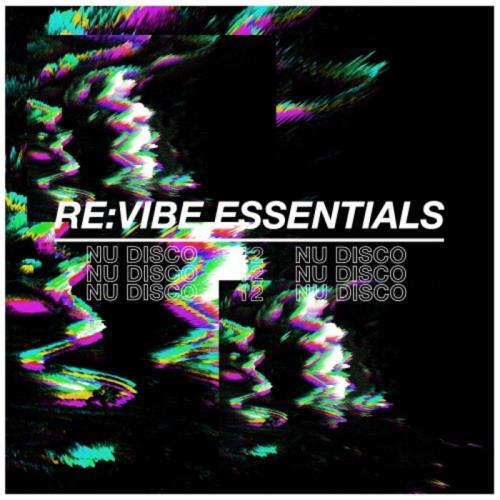 Re:Vibe Essentials: Nu Disco Vol 12 (2021)