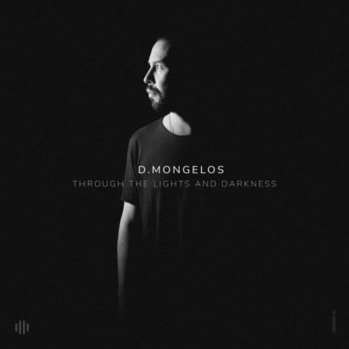 D.Mongelos — Through The Lights & Darkness (2021)