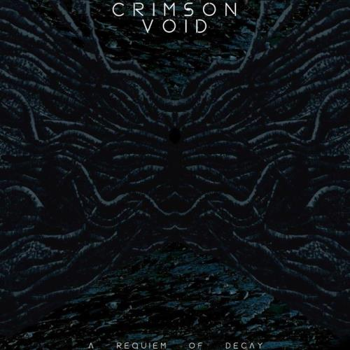 Crimson Void — A Requiem of Decay (2021)