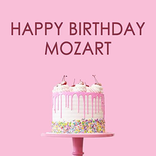 Happy Birthday Mozart! (2021)