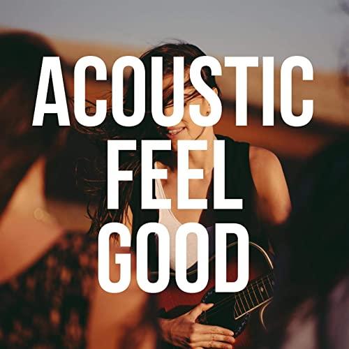 Acoustic Feel Good (2021)