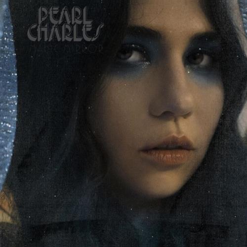 Pearl Charles — Magic Mirror (2021)