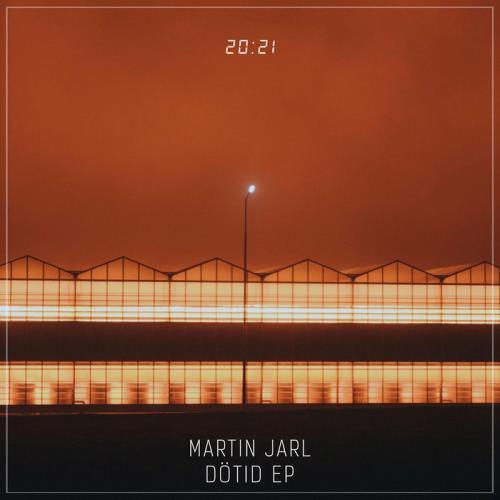 Martin Jarl — DoTid (2021)