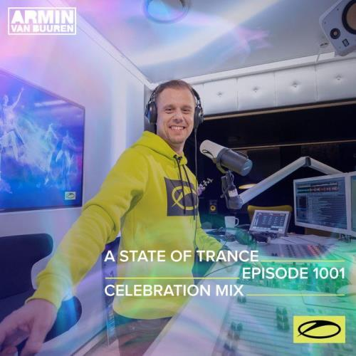 Armin van Buuren — A State Of Trance 1001 (ASOT 1000 Celebration Mix) (2021-01-28)