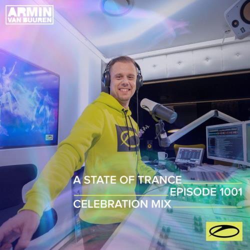 Armin van Buuren — A State Of Trance 1001 (ASOT 1000 Celebration Mix) (2021-01-28)