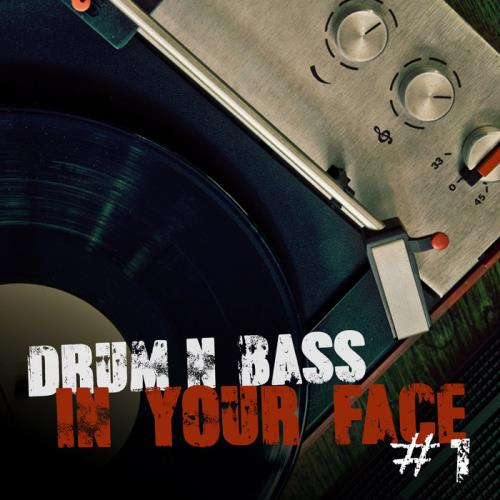 Drum & Bass In Your Face #1 (2021)